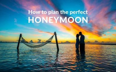 How to plan the perfect honeymoon
