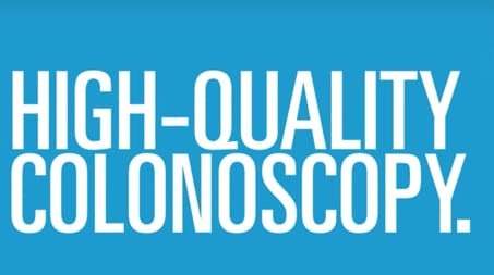[Video] What makes a high quality colonoscopy?