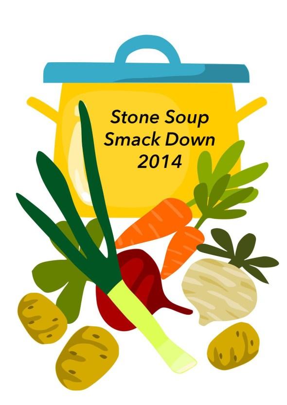Stone Soup Smack Down 2014
