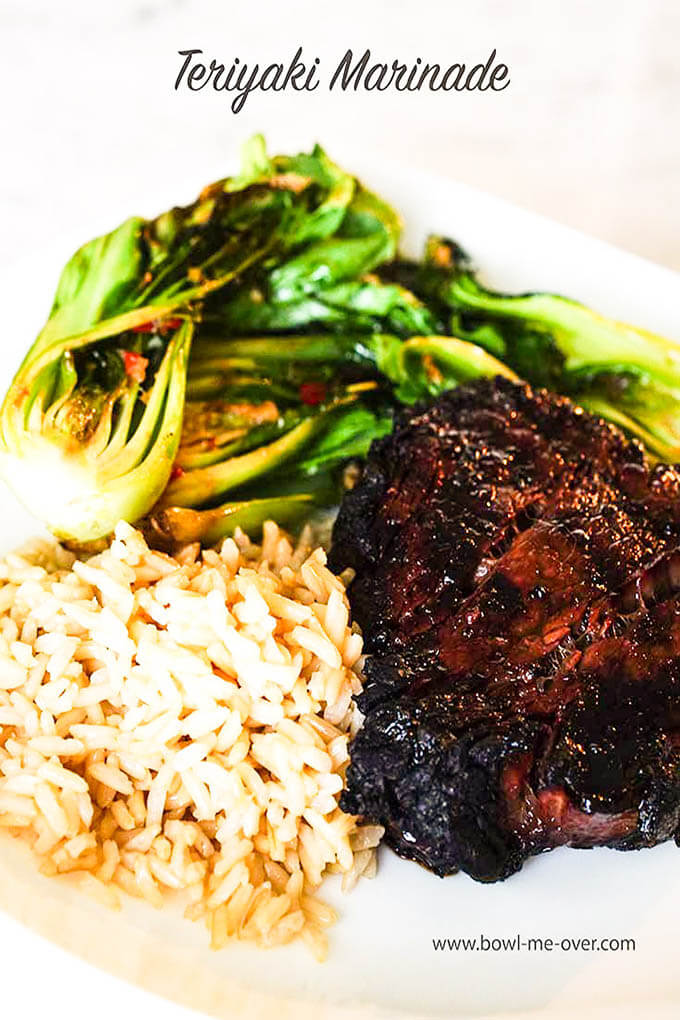Teriyaki Marinade recipe on steak with rice and bokchoy on white plate