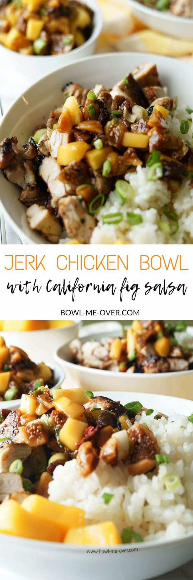 Jerk Chicken Bowl with California Fig Salsa!