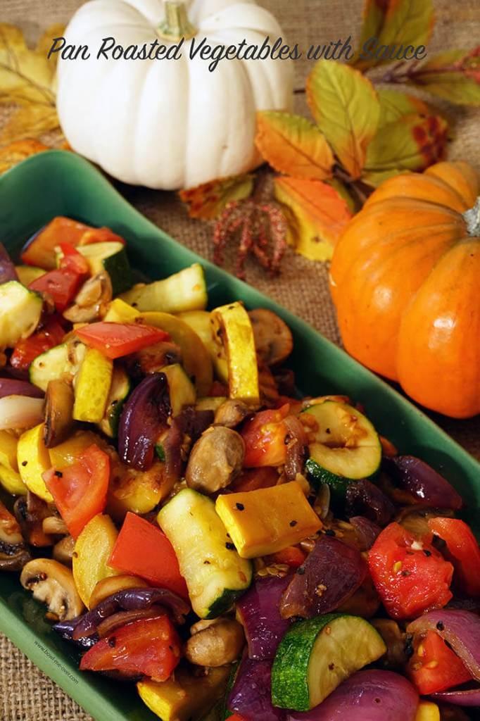 Pan roasted Vegetables on platter.