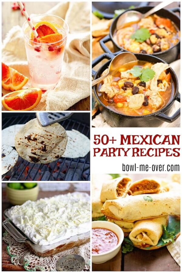 Round of of 50+ Mexican Party Food Ideas. Great Mexican food recipes for your next gathering!