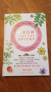 Grow Your Own Spices Tasha Greer