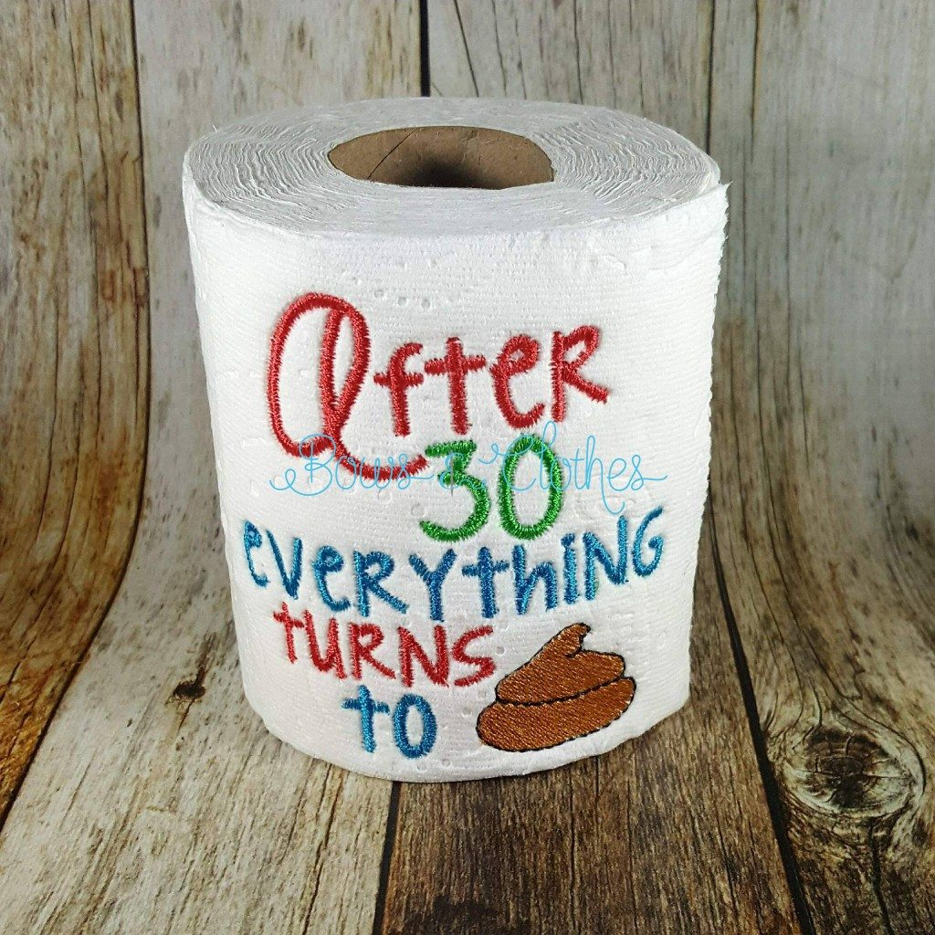 Embroidery designs for toilet paper - After Age Tp