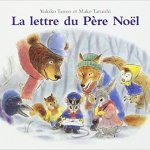 Sélection livres pour enfants Noël la lettre du Père Noël