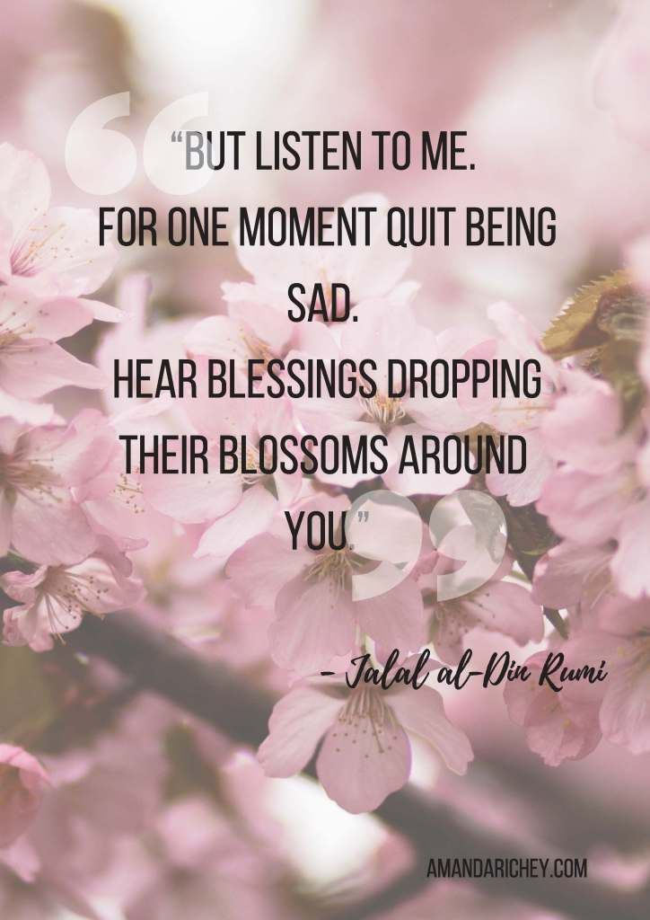 But listen to me for the one moment quit being sad. Hear Blessings Drop