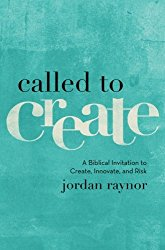 Called to Create by Jordan Raynor. What is your calling?
