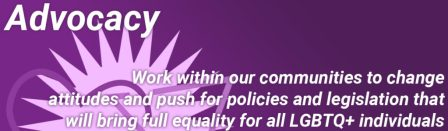 PFLAG Advocacy - Work within our communities to change attitudes and push for policies and legislation that will bring full equality for all LGBTQ+ individuals