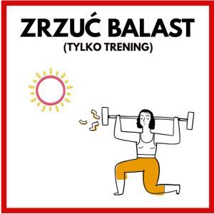 zrzuc-balast-tylko-trening