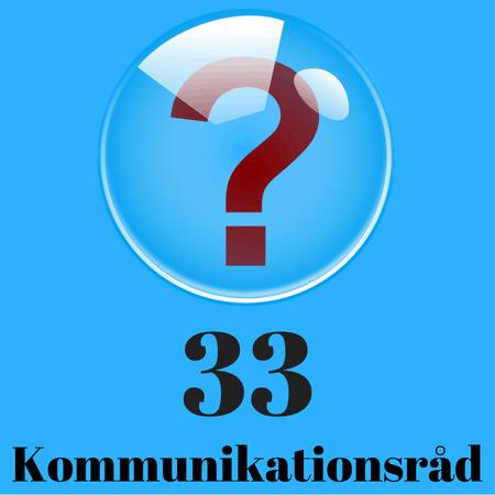 33 kommunikationsråd
