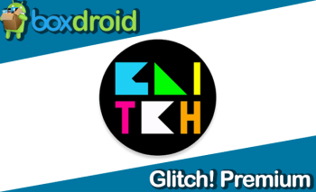Glitch! Premium v3.9.6 build 473 – Apk Download – Atualizado