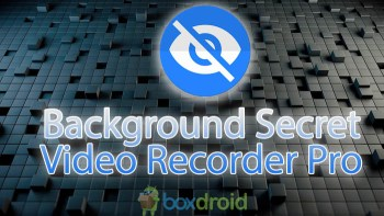 Background Secret Video Recorder Pro v1.3.1.0 – Apk Download – Atualizado