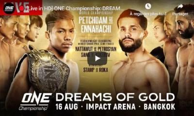 ONE - Dream Of Gold / PETROSYAN vs NATTAWUT / SANA vs ASKEROV - Direct Live et Résultats