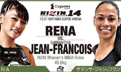 MMA - Samantha Jean-François face à la superstar RENA au Rizin 14 !