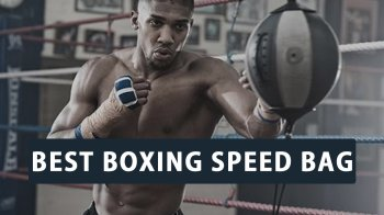 Best Boxing Speed Bags – Reviews 2019