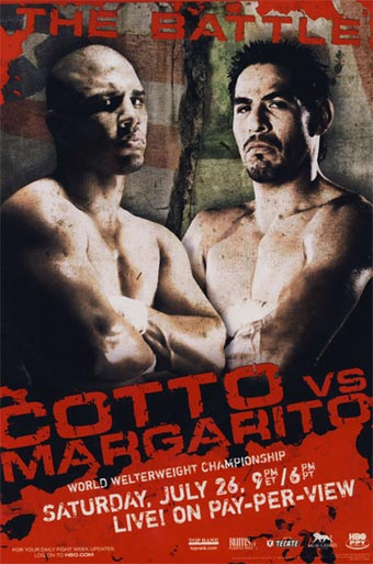 Miguel Cotto vs. Antonio Margarito