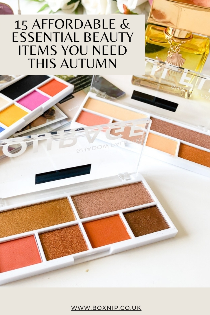 15 AFFORDABLE & ESSENTIAL BEAUTY ITEMS YOU NEED THIS AUTUMN