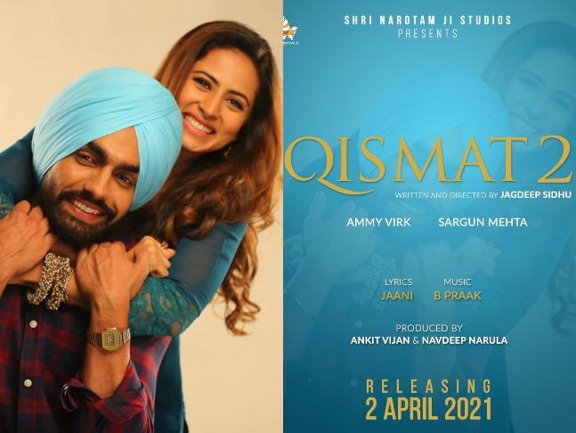 Qismat 2: Ammy Virk & Sargun Mehta Announce The Sequel Of Qismat, Film To Release On April 2, 2021!