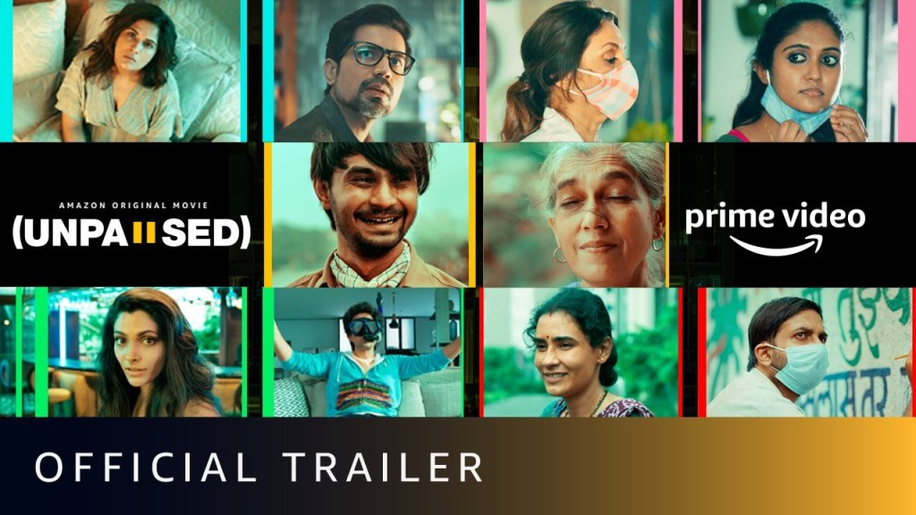 Amazon Prime Video Unveils The Engaging Trailer Of Amazon Original Film 'Unpaused', An Anthology Of Five Hindi Short Films Celebrating New Beginnings