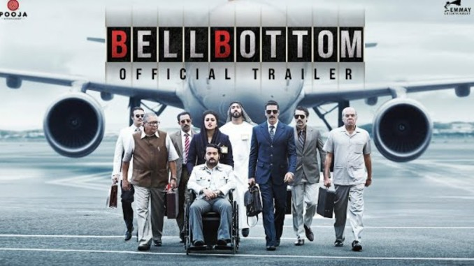 Bell Bottom Trailer Review: The trailer of Akshay Kumar's Bell Bottom is  out and it has 'blockbuster' written all over it! - Box Office Worldwide