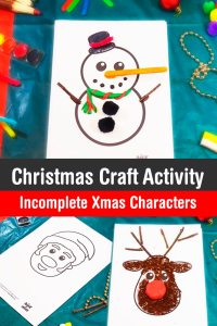 Craft using different materials to complete the pictures of three popular Christmas characters: Santa Claus, Rudolph, and a Snowman! #christmas #craft #kids