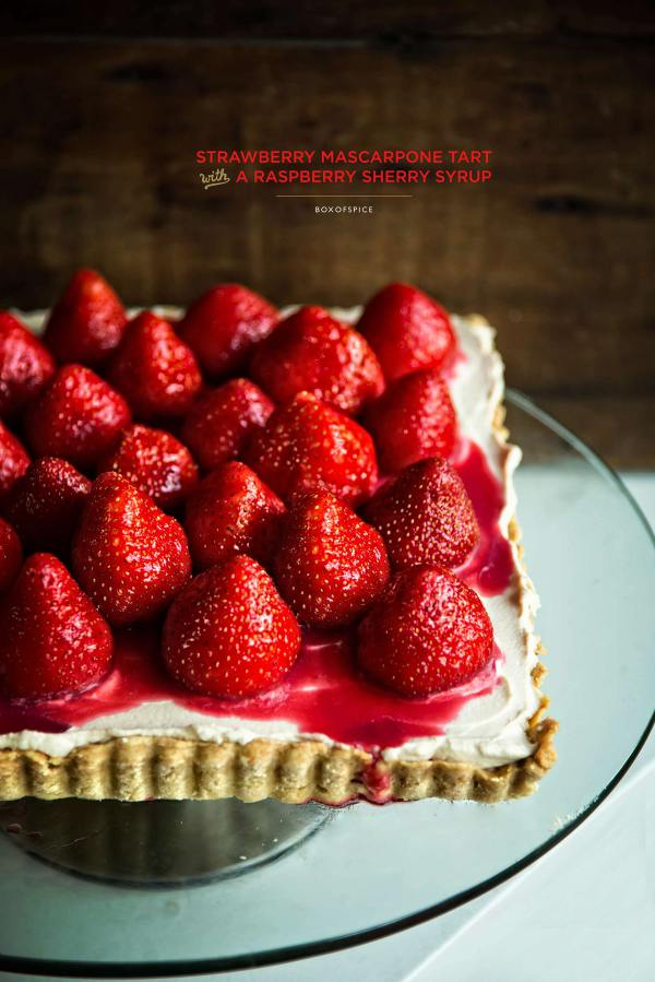 Strawberry Mascarpone Tart with a Raspberry Sherry Syrup