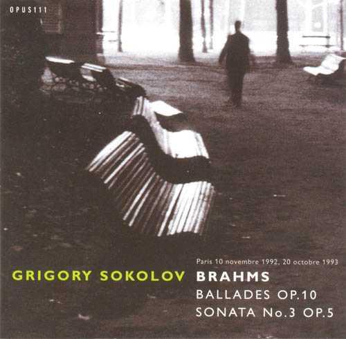Sokolov: Brahms - Ballades op.10, Piano Sonata no.3 op.5 (APE)