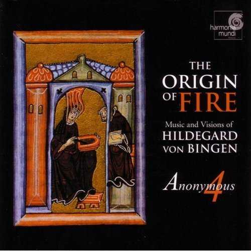 Anonymous 4: The Origin of Fire, Music and Visions of Hildegard von Bingen (APE)