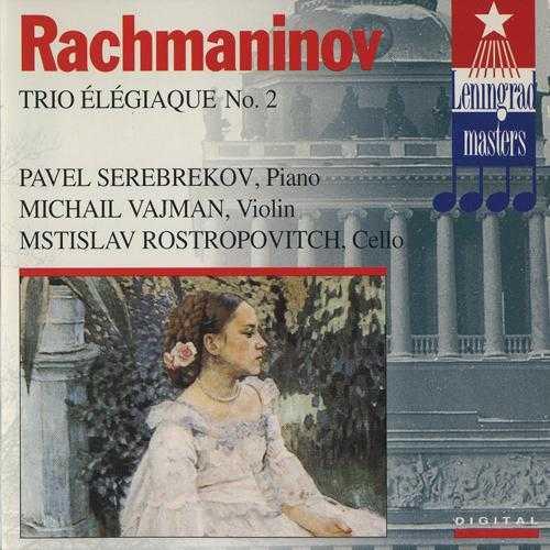 Leningrad Masters: Rachmaninov - Trio Elegiaque no.2 (FLAC)