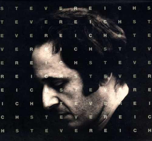 Steve Reich 1965-1995 (10 CD box set, FLAC)