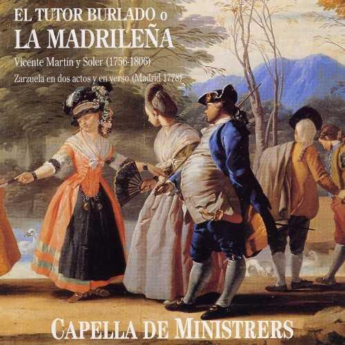 Capella de Ministrers: Soler - El Tutor Burlado o La Madrilena (APE)