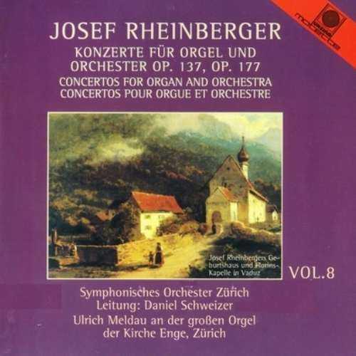 Schweizer, Meldau: Rheinberger - Concertos for Organ and Orchestra (APE)