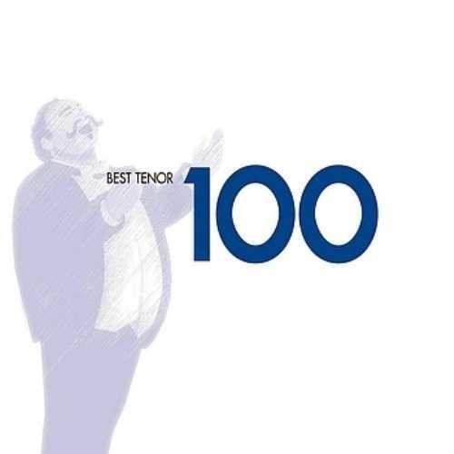 100 Best Tenor Arias (6 CD box set, FLAC)