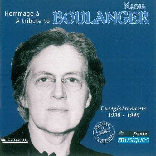 A Tribute to Nadia Boulanger (2 CD, FLAC)