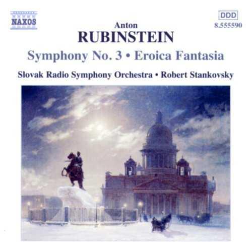 Stankovsky: Rubinstein - Symphony no.3, Eroica Fantasia (APE)