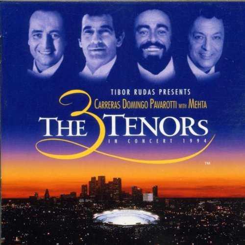 The 3 Tenors in Concert, Los Angeles 1994 (WAV)