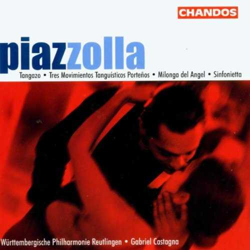 Castagna: Piazzolla - Tangazo, 3 Movimientos Tanguisticos Portenos, Milonga Del Angel, Sinfonietta (SACD, ISO)