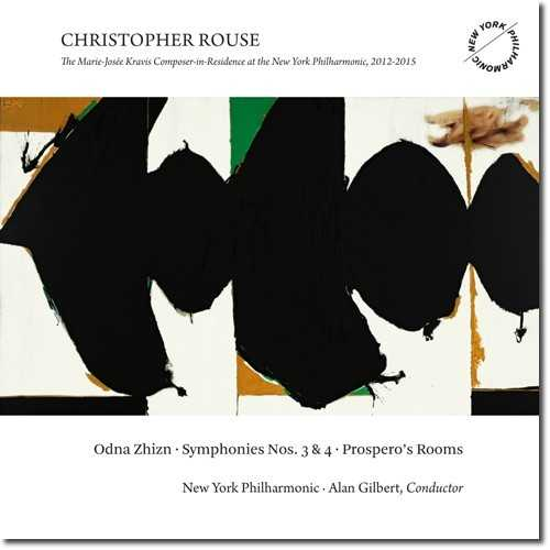 Gilbert: Rouse - Odna Zhizn; Symphonies no. 3, 4; Prospero's Rooms (24/96, FLAC)