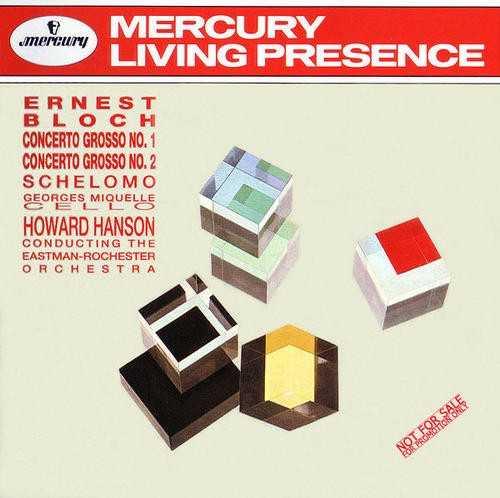 Hanson: Bloch - Concerto Grosso no. 1, 2; Schelomo (APE)