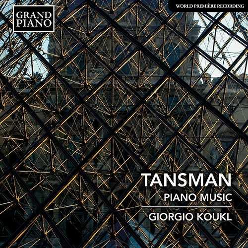 Koukl: Tansman - Piano Music (24/96 FLAC)