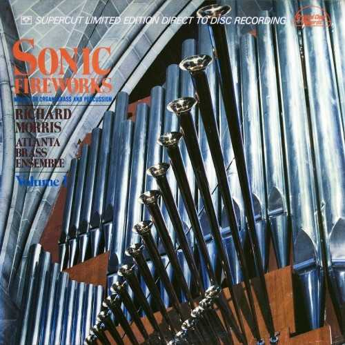 Morris: Sonic Fireworks - Music For Organ, Brass & Percussion (24/192 2LP FLAC)