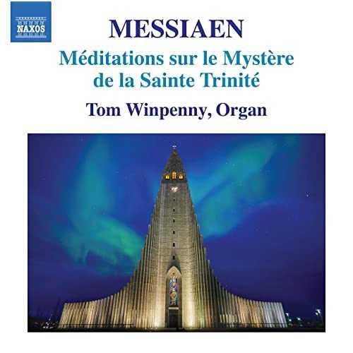 Winpenny: Messiaen - Meditations sur le mystere de la Sainte Trinite (24/96 FLAC)