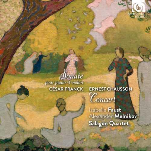 Faust, Melniko: Franck - Violin Sonata, Chausson - Concert (24/96 FLAC)