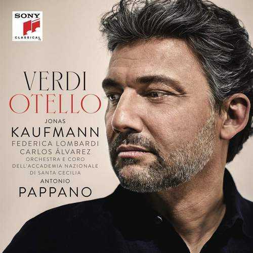 Kaufmann, Pappano: Verdi - Otello (24/96 FLAC)