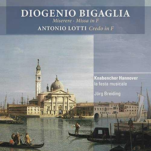 Breiding: Bigaglia - Miserere, Missa In F, Lotti - Credo in F (24/96 FLAC)