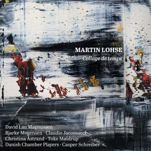 Martin Lohse - Collage de temps (24/96 FLAC)