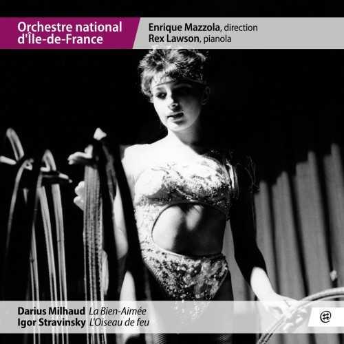Mazzola: Milhaud - La Bien-Aimée, Stravinsky - L'Oiseau de feu (24/48 FLAC)