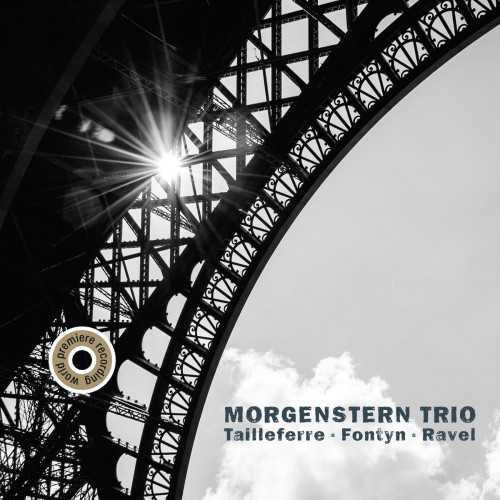 Morgenstern Trio - Tailleferre, Fontyn, Ravel (24/44 FLAC)