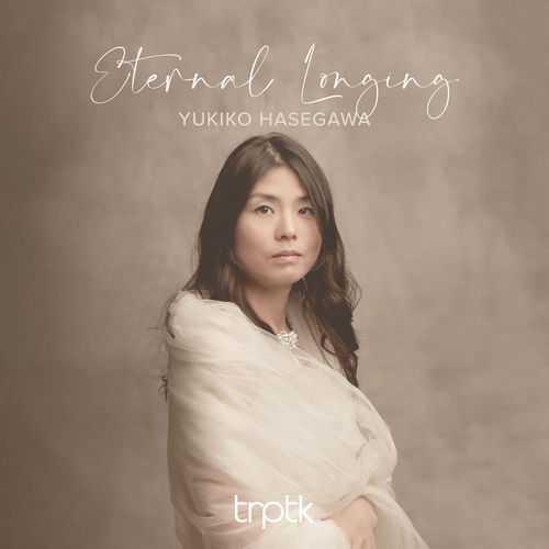 Yukiko Hasegawa - Eternal Longing (24/96 FLAC)